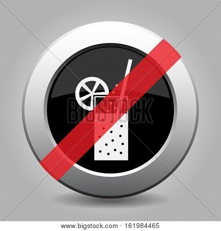 Black and gray metallic button with shadow. White glass with carbonated drink straw and citrus - banned icon.