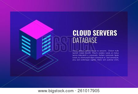 Cloud Servers Database Isometric Concept. Hosting Server Computer Storage Or Farming Workstation.