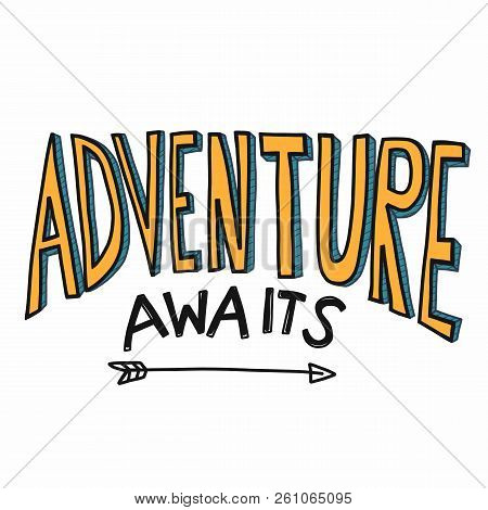 Adventure Awaits Word Illustration Yellow Color Cartoon Font Style