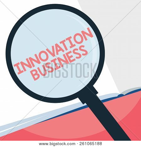 Handwriting Text Writing Innovation Business. Concept Meaning Introduce New Ideas Workflows Methodol