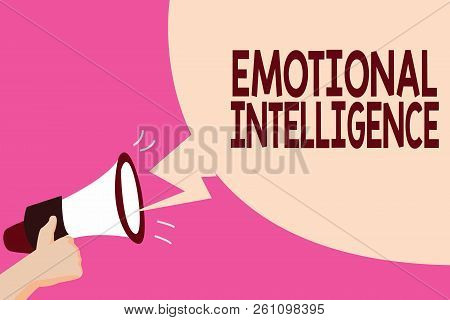Writing Note Showing Emotional Intelligence. Business Photo Showcasing Self And Social Awareness Han