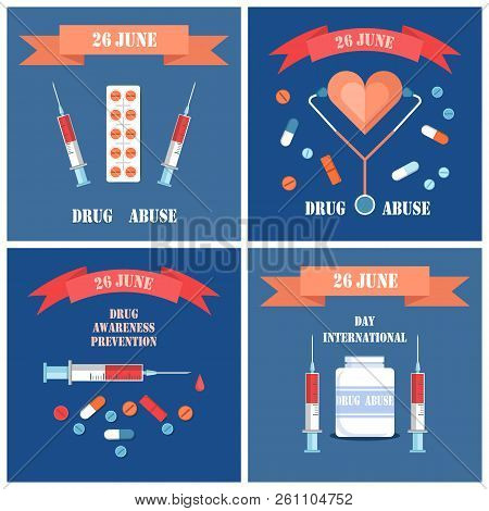 Prevention Awareness Posters Set With Syringe And Pills, Ill Heart Vector. International Day Against