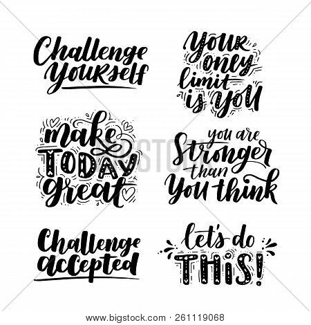 Vector Set Of Motivational Saying For Posters And Cards. Positive Slogan For Office And Gym, Overcom