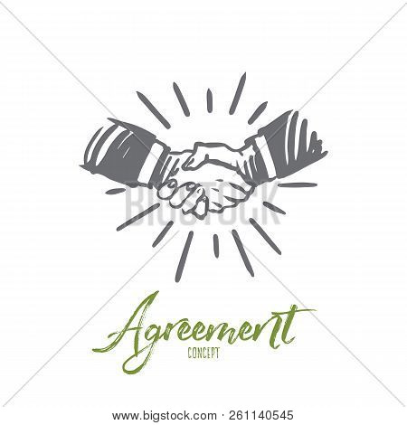 Agreement, Business, Handshake, Partnership, Deal Concept. Hand Drawn People Shaking Hands Concept S