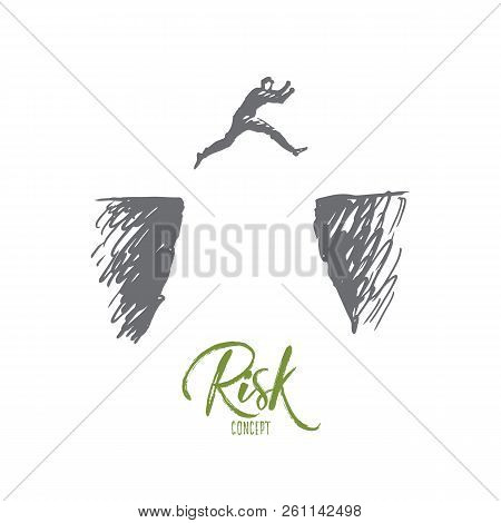 Risk, Danger, Business, Challenge, Person Concept. Hand Drawn Man Jumps Over The Abyss Concept Sketc