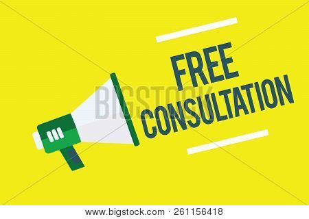 Writing Note Showing Free Consultation. Business Photo Showcasing Giving Medical And Legal Discussio