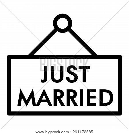 Just Married Line Icon. Plank Just Married Illustration Isolated On White. Wedding Outline Style Des