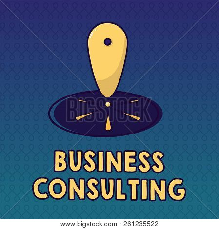 Handwriting Text Business Consulting. Concept Meaning Blends Practice Of Academic Theoretical Expert