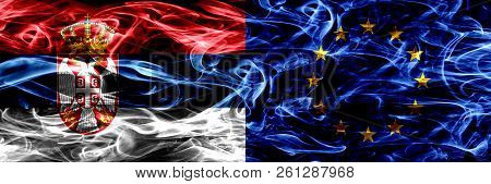 Serbia Vs European Union, Eu Smoke Flags Placed Side By Side. Thick Colored Silky Smoke Flags Of Ser