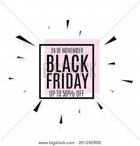 Black Friday. Web Banner, Logo, Emblem And Label. Friday Holiday Sales On Friday.