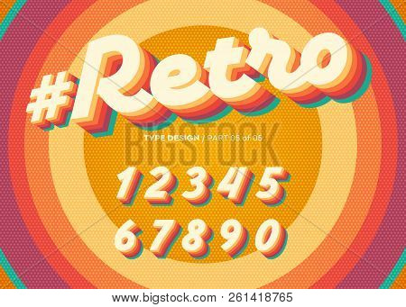 Vector Retro Alphabet Design. Vintage 3d Typeface With Colorful Rainbow Layers. Decorative Numbers I