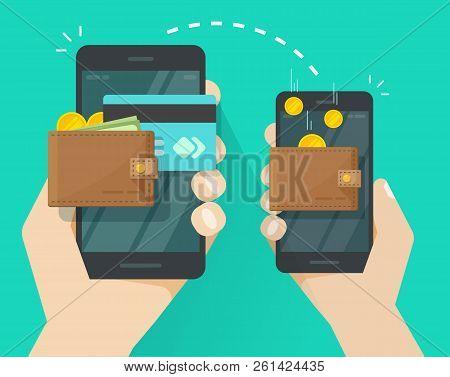 Money Transfer Via Mobile Phone Vector Illustration, Flat Cartoon Smartphones With Cash Wallets, Coi