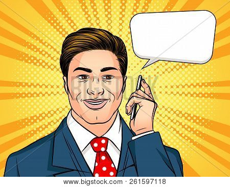 Vector Colored Pop Art Comic Style Illustration Of A Man Talking On A Mobile Phone. Successful Busin