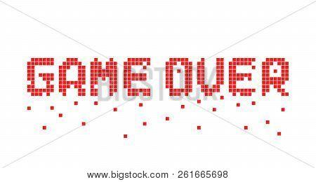 Breaking Up Pixel Game Over Text. 8 Bit Flat Cartoon Style Trend Modern Logotype Graphic Pixelart De