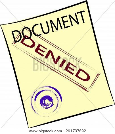 Vector Image Of A Yellow Sheet Of Paper With A Blue Round Stamp. From Above Is Worth A Stamp Denied