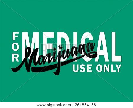 Medical Marijuana Design Template. Vector And Illustration.
