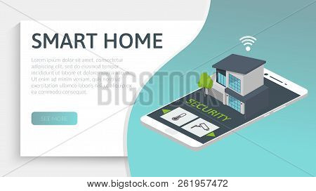 Smart House Concept. Isometric Image With Modern Home And Smart Phone. 3d Vector Illustration.