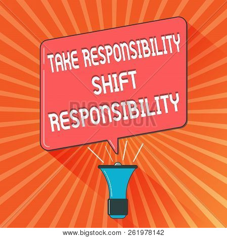Conceptual Hand Writing Showing Take Responsibility Shift Responsibility. Business Photo Showcasing