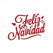 Spanish Merry xmas lettering - Feliz Navidad on white background poster