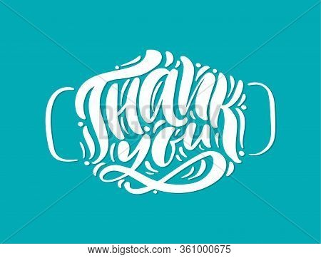 Thank You White Lettering Vector Text In Form Of Face Mask On Turquose Background. Illustration For