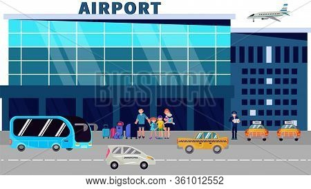 Passengers Stand At The Airport Terminal And Wait For A Taxi Flat Vector Illustration. The Airport B