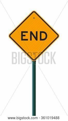 Vector Illustration Of The End Diamond Shape Yellow Road Sign On Metallic Post