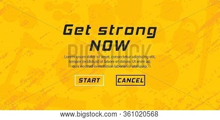 Workout And Gym, Motivational Quote: Get Strong Now. Fitness Logo Gym. Workout And Fitness. Vector I