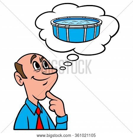 Thinking About Above Ground Pools - A Cartoon Illustration Of A Man Thinking About Buying An Above G