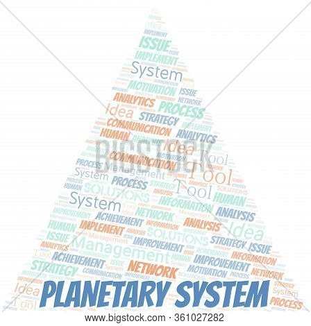 Planetary System Typography Vector Word Cloud. Wordcloud Collage Made With The Text Only.
