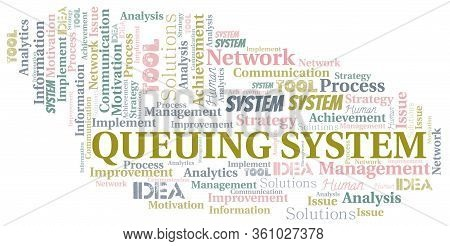 Queuing System Typography Vector Word Cloud. Wordcloud Collage Made With The Text Only.