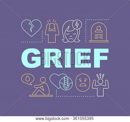 Grief Word Concepts Banner. Depression Feeling. Sadness, Calmness Emotion. Presentation, Website. Is