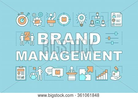 Brand Management Word Concepts Banner. Strategy Analysis, Planning. Relationship With Target Market.