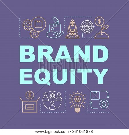 Brand Equity Word Concepts Banner. Added Value Of Company Products Or Services. Brand Management. Pr