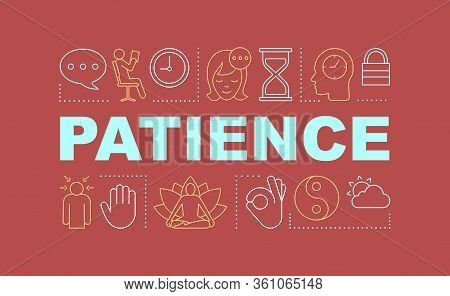 Patience Word Concepts Banner. Yoga, Meditation. Mindfulness. Presentation, Website. Isolated Letter