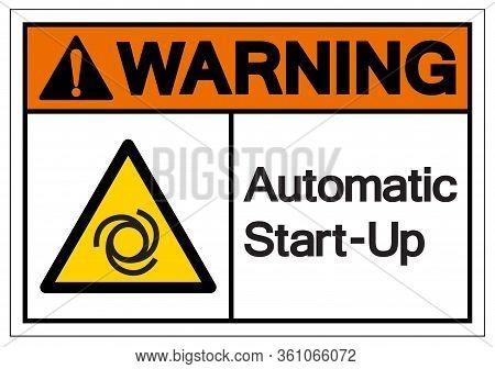 Warning Automatic Start-up Symbol ,vector Illustration, Isolate On White Background Label. Eps10