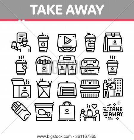 Take Away Food And Drink Delivery Icons Set Vector. Cooked Pizza And Chicken Box, Tea And Coffee Cup