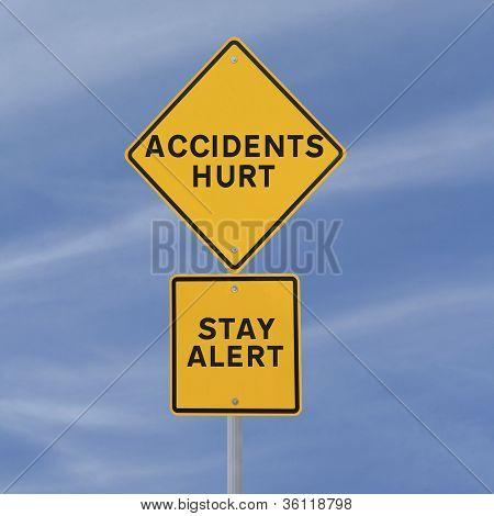 Accidents Hurt!