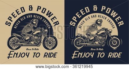 Motorcycle Vintage Logotype With Skeleton Motorcyclist Riding Motorbike In Monochrome Style Isolated