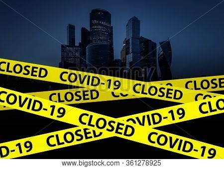 Coronavirus And Quarantine Concept, City Closed With Caution Tape Due To Covid-19. Offices, Public P