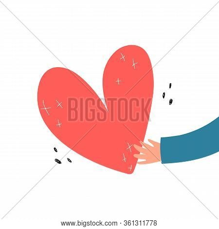 Love And Compassion. Cartoon Hand Holding Heart Isolated On White Background. Colorful Vector Illust