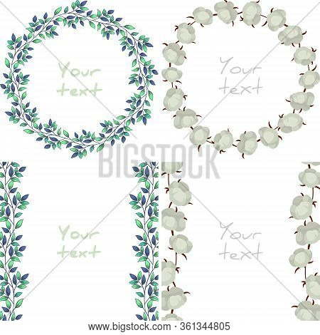 Set Of Floral Frames; Foliate Wreaths And Vertical Borders With Cotton Bolls For Greeting Cards, Wed
