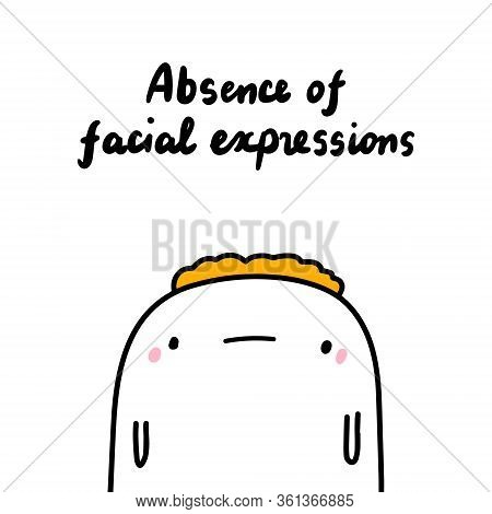 Absence Of Facial Expressions Symptom Of Schizophrenia Man Expressive In Cartoon Comic Style Hand Dr