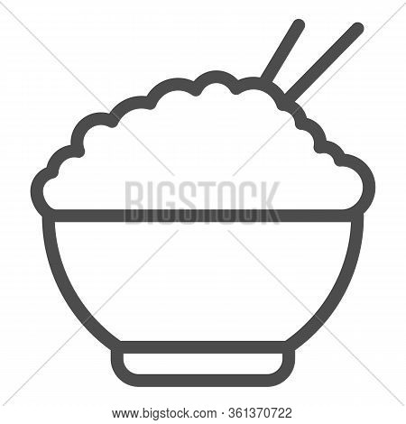 Rice Line Icon. Chinese Food Rice Illustration Isolated On White. Bowl Of Rice With Chopsticks Symbo