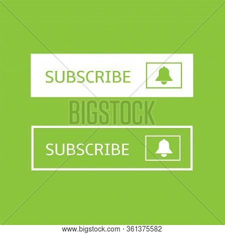 Subscribe Banner Templates. White Subscribe Buttons With Bell Icons Over Green Background