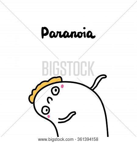 Paranoia Symptom Of Schizophrenia Man Expressive In Cartoon Comic Style Hand Drawn