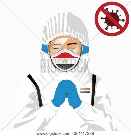 Covid-19 Or Coronavirus Concept. Egyptian Medical Staff Wearing Mask In Protective Clothing And Pray