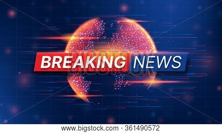 Breaking News Banner Template. World Global Tv News Background Design. Banner Concept For Broadcast