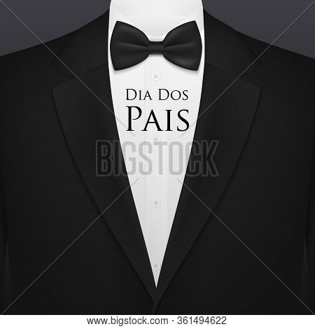 Dia Dos Pais Fathers Day Holiday Vector Greeting With Bow Tie, Celebration Of Daddy Honoring. Black