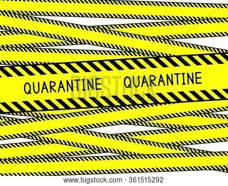 Coronavirus Decease. Covid-19. Quarantine Zone. Restricted Area. Warning Stripes. Vector Illustratio