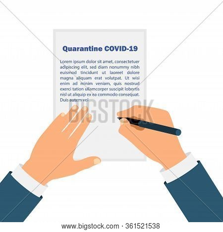 Hands Signing Decree For Quarantine Covid-19. Stay Home. Novel Coronavirus 2019-ncov .